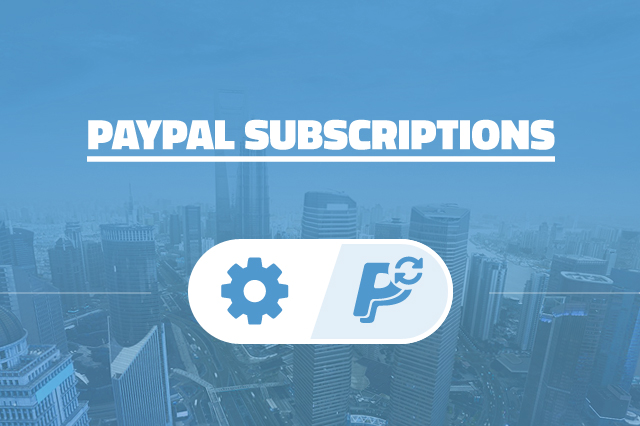 PayPal Subscriptions