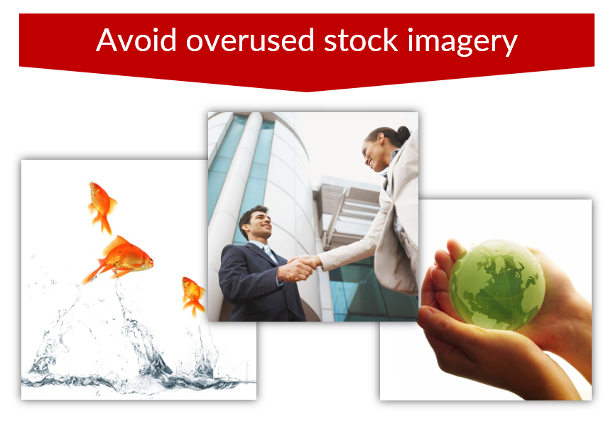 Avoid overused stock imaginery